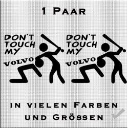 Don't touch my Volvo Aufkleber Paar. Jetzt bestellen!✅