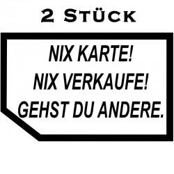 Fun Aufkleber - Nix Karte - Nix verkaufe