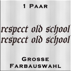 respect old school Aufkleber Paar