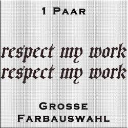 respect my work Aufkleber Paar