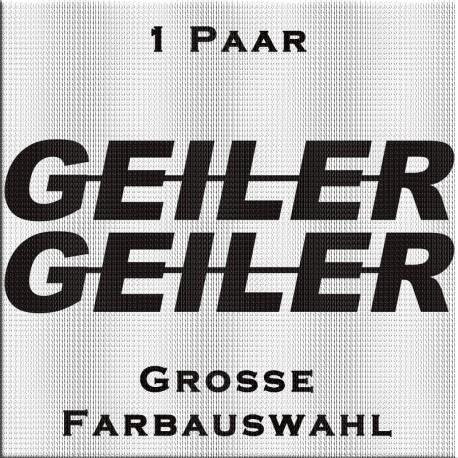 GEILER Aufkleber. Jetzt bestellen! ✅