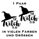 Aufkleber Paar The Witch is in. Jetzt bestellen!✅